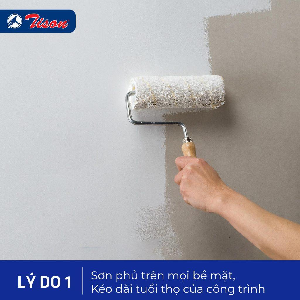 sơn phủ trên mọi bề mặt, kéo dài tuổi thọ công trình