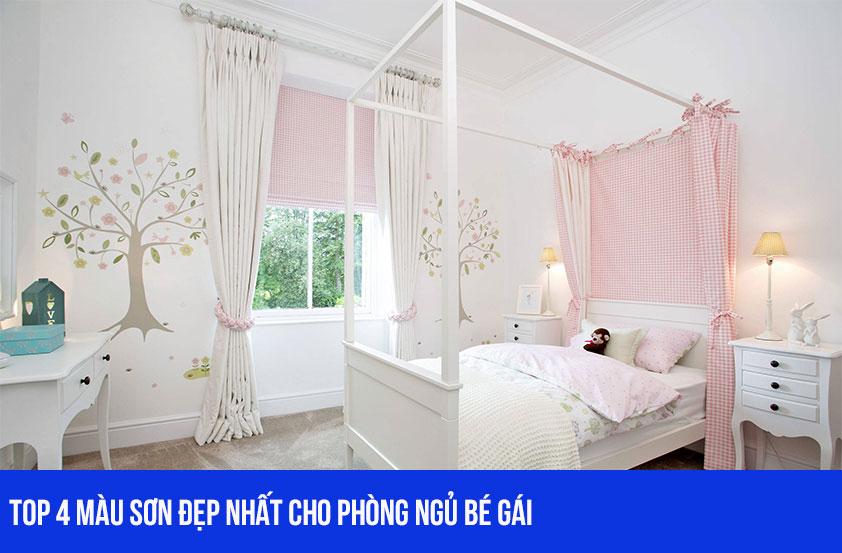 Top 4 màu sơn phòng ngủ bé gái đẹp nhất năm 2021