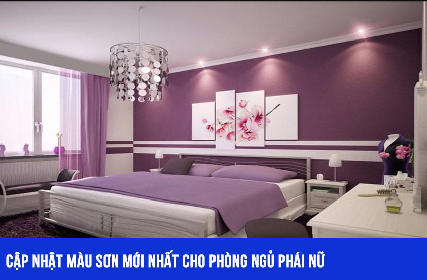 Cập nhật màu sơn cho phòng ngủ phái nữ mới nhất
